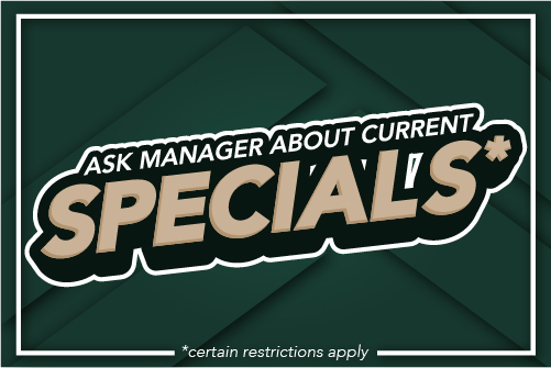 Ask Manager About Current specials